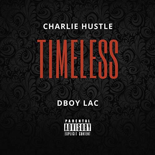 Timeless [Explicit]