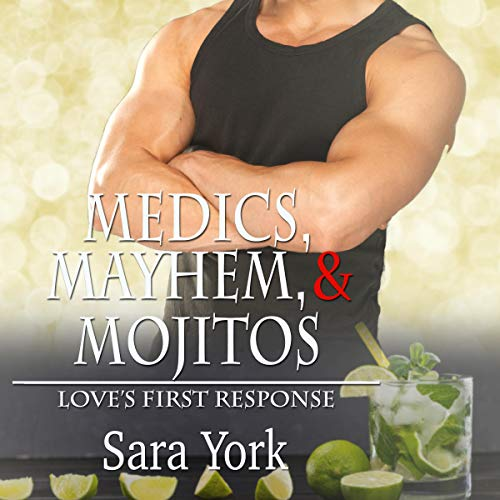 Medics, Mayhem, and Mojitos audiobook cover art