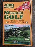 Preferred Player s Guide To Missouri Golf (2000 Annual)