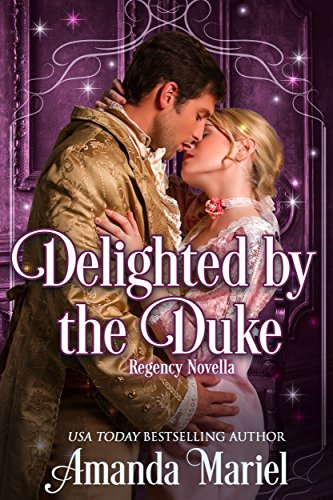 Delighted by the Duke (Fabled Love Book 4) (English Edition)