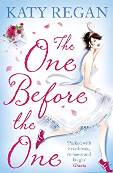 The One Before The One by [Katy Regan]