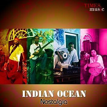 Indian Ocean - Nostalgia