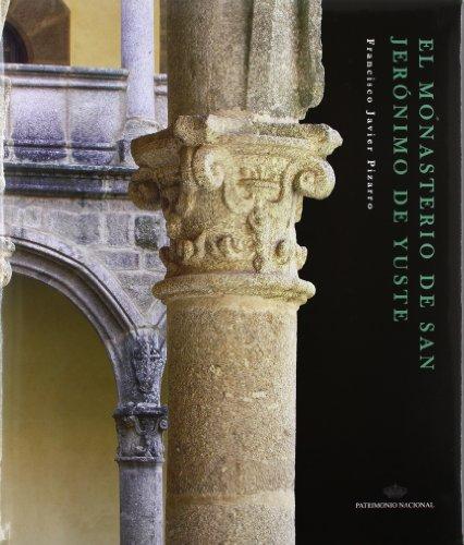 El Monasterio de San Jerónimo de Yuste