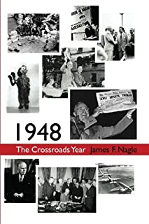 1948: The Crossroads Year