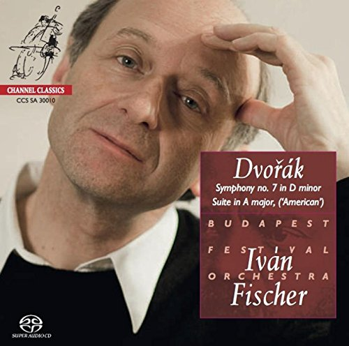 Dvorak - Symphony No.7; Suite in A major 'American' [Hybrid SACD - Plays on all CD Players]