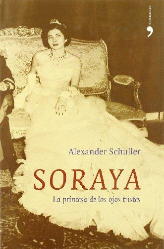 Soraya (Biografías y Memorias)