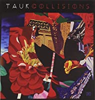 Collisions by Tauk