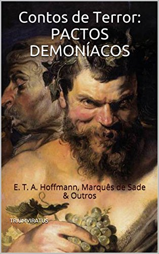 Contos de Terror: Pactos Demoníacos (Série Clássicos do Terror Livro 10)