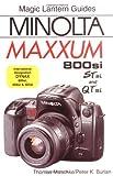 Magic Lantern Guides: Minolta MAXXUM 800si, STsi, and QTsi