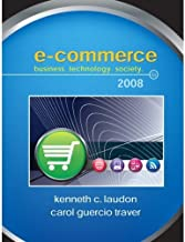 E-Commerce: Business,Technology, Society 4th Edition (Book Only)