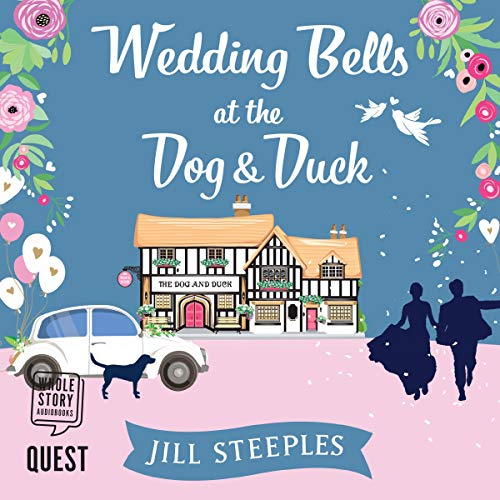 Wedding Bells at the Dog & Duck audiobook cover art