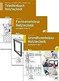 Paketangebot Holztechnik III Grund-, Fachkenntnisse und Tabellenbuch - Erich Heidsieck