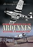 De nuages et de feu : Guerre aérienne sur les Ardennes