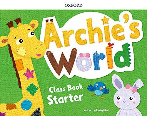 Archie's World Starter. Class Book Pack