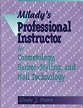 Milady's Professional Instructor for Cosmetology, Barber-Styling and Nail Technology by Howe, Linda J.(January 6, 1994) Paperback