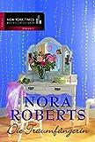 Die Traumfängerin von Nora Roberts
