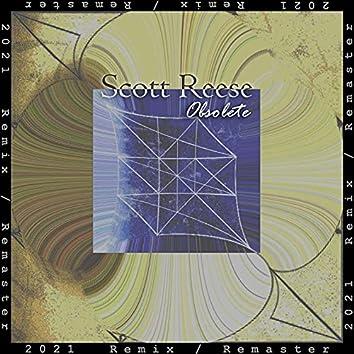 Obsolete (2021 Remaster Remix)