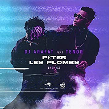 Péter les plombs (Remix)