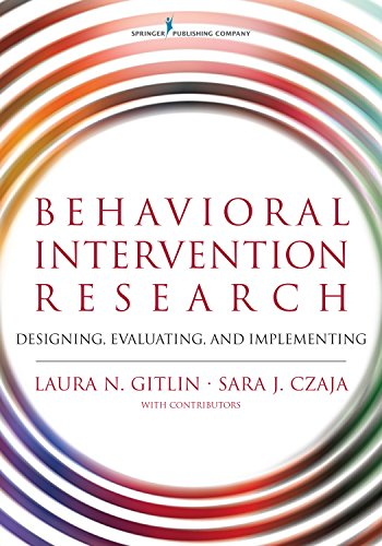 Behavioral Intervention Research: Designing, Evaluating, and Implementing (English Edition) PDF Books