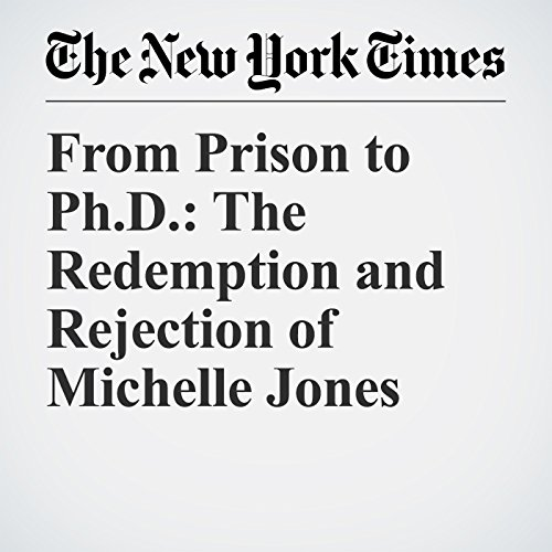 From Prison to Ph.D.: The Redemption and Rejection of Michelle Jones copertina