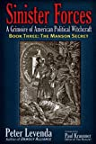Sinister ForcesۥThe Manson Secret: A Grimoire of American Political Witchcraft (Sinister Forces: A Grimoire of American Political Witchcraft (Paperback))