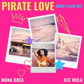 Pirate Love (feat. Ace Mula)