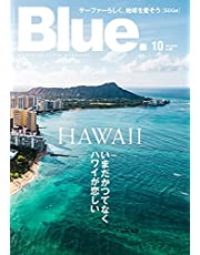 Blue. (ブルー) 2021年10月号 Vol.90