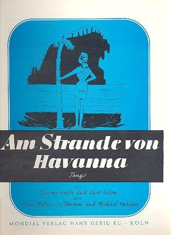 Am Strande von Havana : Einzelausgabe Gesang und klavier