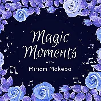 Magic Moments with Miriam Makeba