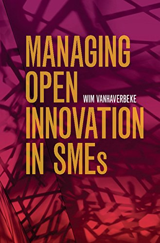 Managing Open Innovation in SMEs (English Edition)