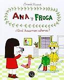 Ana y Froga, tomo 2: ¿Qué hacemos ahora? (Blackie Little Books)