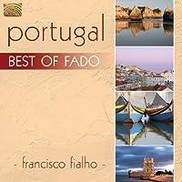 Portugal: Best Of Fado by Francisco Fialho