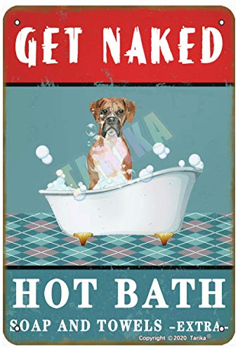 Get Naked Hot Bath Soap and Towels Extra Lovely Boxer Dog for Home, Farmhouse, Bathroom, Whirlpool, Club Metal Vintage Tin Sign Wall Decoration 30,5 x 20,3 cm