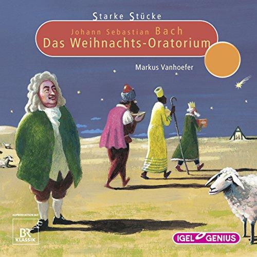 Johann Sebastian Bach: Das Weihnachts-Oratorium audiobook cover art