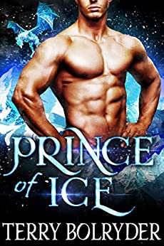 Prince of Ice (Frozen Dragons Book 3) by [Terry Bolryder]