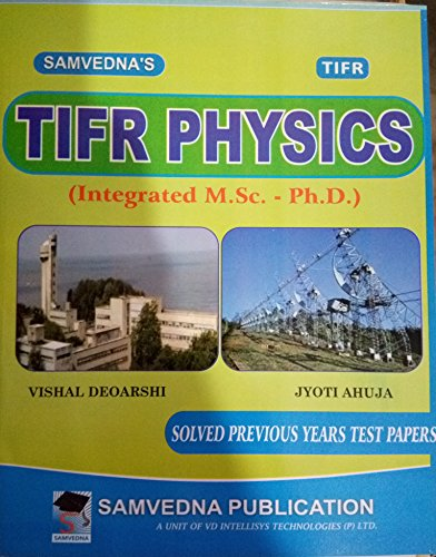 Samvedna's TIFR Physics: Solved Previous Years Test Papers