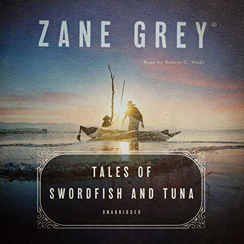 Tales of Swordfish and Tuna audiobook cover art
