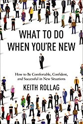 keith rollag advice on what to do when you're new book