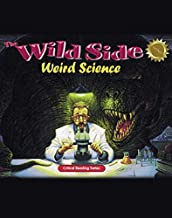 The Wild Side: Weird Science; critical reading skills