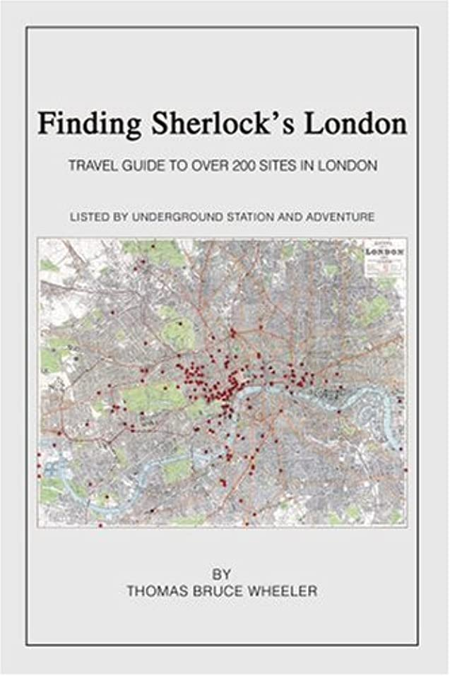 検索男らしさ後悔Finding Sherlock's London: Travel Guide to over 200 Sites in London