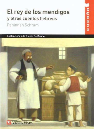 El Rey de los Mendigos y Ptros Cuentos Hebreos (Colección Cucaña)