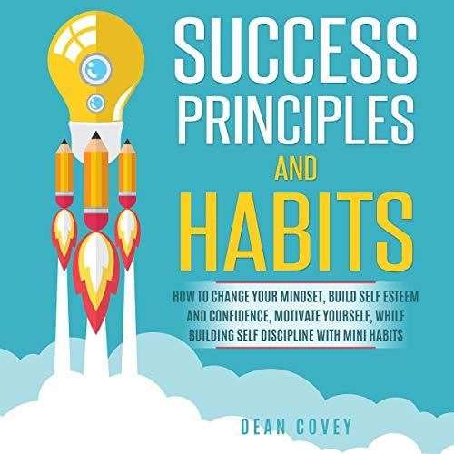 Success Principles and Habits audiobook cover art