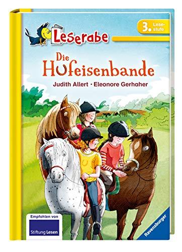 Die Hufeisenbande - Leserabe 3. Klasse - Erstlesebuch für Kinder ab 8 Jahren (Leserabe - 3. Lesestufe)