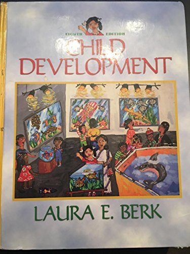 CHILD DEVELOPMENT 8th Edition