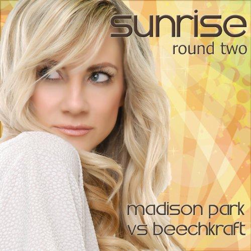 Sunrise (Numan Paul Remix, Madison Park vs Beechkraft)