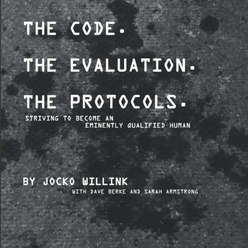 The Code. the Evaluation. the Protocols: Striving to Become an Eminently Qualified Human