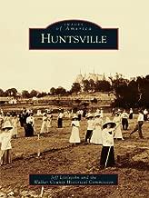 Huntsville (Images of America (Arcadia Publishing))