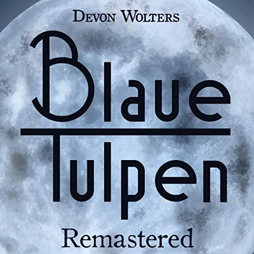 Blaue Tulpen - Remastered Titelbild