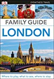 DK Eyewitness Family Guide London (Travel Guide)