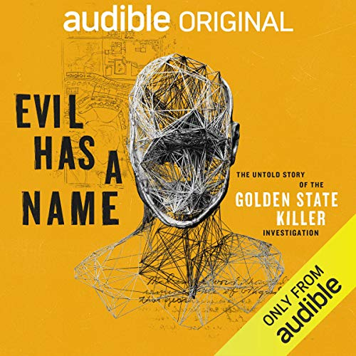 Evil Has a Name Audiobook By Paul Holes,                                                                                        Jim Clemente,                                                                                        Peter McDonnell cover art